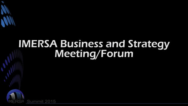 IMERSA Business and Strategy Meeting-Forum